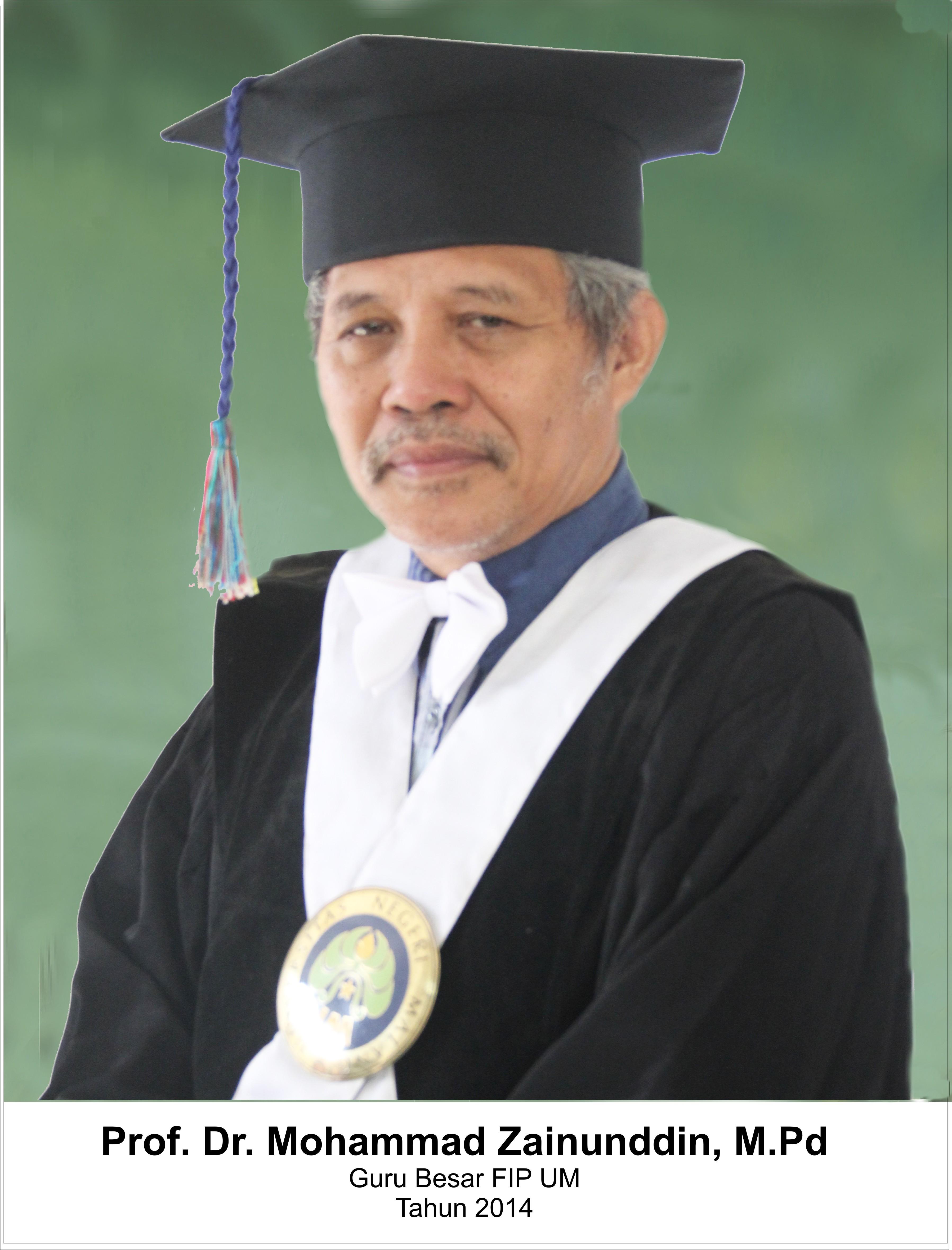 Prof. Dr. Drs. Muhammad Zainuddin, M.Pd